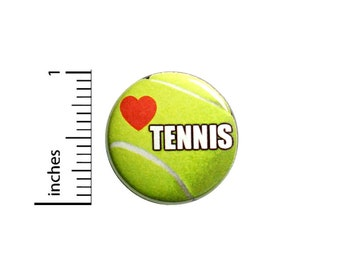 Tennis Button Backpack Pin Love Tennis Lapel Pin I Love Tennis Button Brooch Jacket Pin Tennis Player Gift 1 Inch #83-32