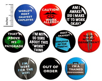 Funny Work Pins (10 Pack) Buttons for Backpacks or Fridge Magnets, Sarcastic, 10 Pack Gift Set 1 Inch 10P2-2
