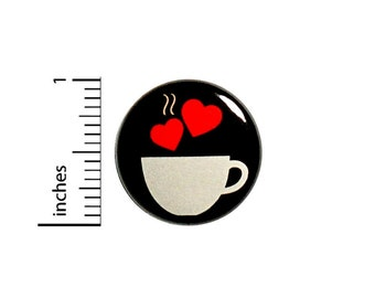 Coffee Button Cute Badge Coffee Tea Love Gift Backpack Jacket Pin 1 Inch #44-16
