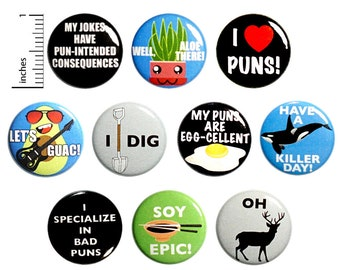 Pun Buttons (10 Pack) Pin for Backpack Jackets or Fridge Magnets, Silly Humor, I Love Puns, Food & Animal Puns, Gift Set, 1 Inch 10P11-1