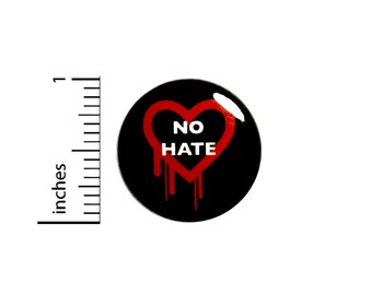 No Hate Bleeding Red Heart Button Badge Pinback Backpack Jacket Pin 1 Inch #49-8