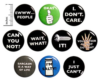 Sarcasm Pins (10 Pack) Buttons for Backpacks Jackets or Fridge Magnets, Sarcastic, Gift Set, 1 Inch 10P-1