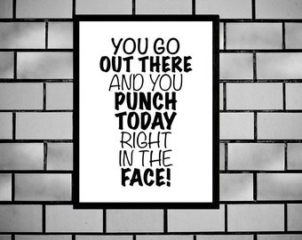 Funny You've Got This, Printable Sign, Sarcastic Poster, Edgy Humor, Punch Today In The Face, Digital Wall Art, Phrase, Dorm Room Sign