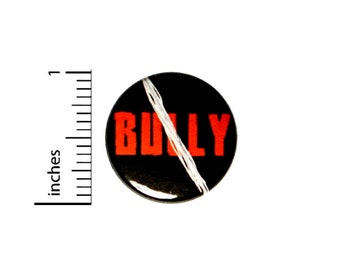 No Bullies Button // for Backpack or Jacket Pinback // Kindness Anti-Bully Pin 1 Inch #11-14