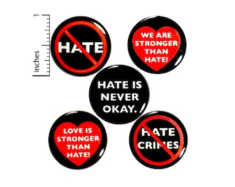 "No Hate, Kindness Pin for Backpack Buttons or Magnets Lapel Pins Cool Brooches Badges No Hate Crimes Anti-Hate Buttons Gift Set 1"" P25-5"