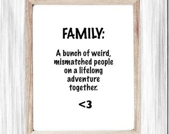 Funny Printable Art, Family Definition Poster, Weird People, On an Adventure, Family Humor, Printable Art Poster, Digital Wall Art, Poster