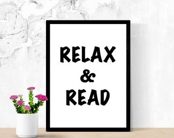 Reading Quote Sign, Relax and Read, Reading Nook Sign, Printable Poster, Digital Wall Art, Dorm Room Sign, Living Room Sign