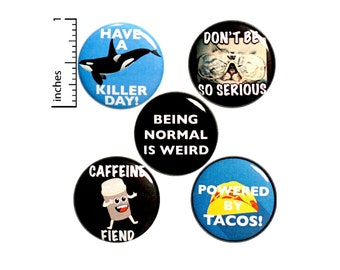 "Coffee Tacos and Puns Backpack Pins 5 Pack of Buttons or Fridge Magnets Lapel Pins Badges Being Normal Is Silly Friend Gift Set 1"" P37-4"