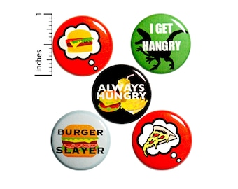 "Hangry Pin for Backpack, Buttons or Fridge Magnets, Backpack Pins, Cute Pinbacks, Foodie Badges, Pin 5 Pack, Hangry Gift Set, 1"" P15-1"