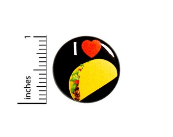 I Love Tacos Button Pin Badge Awesome Rad Jacket Pinback Taco Food Trucks Cute 1 Inch #76-10