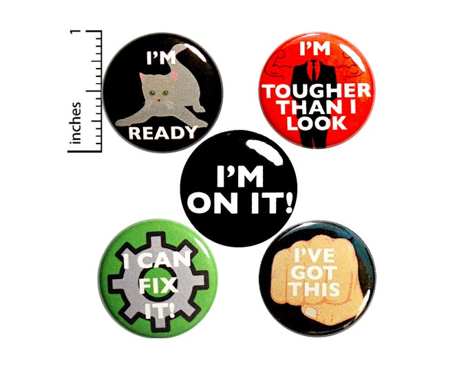 Featured listing image: I've Got This, Pin Set, Positive Buttons or Fridge Magnets, I'm On It, Positive Pins, Button or Magnet Set, 5 Pack, Gift Set 1 Inch, P37-5