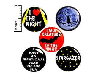 "Night Owl Buttons or Fridge Magnets, Pin for Backpack Set, 5 Pack of Pins, Night Owl Pin Buttons or Magnets, Night Life Gift Set - 1"" #P18-4"