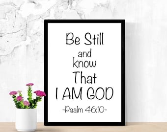 Bible Verse Printable Wall Art, Be Still and Know That I Am God, Psalm 46:10, Christian Art, Trust God Quote, Quote Poster, Dorm Room Decor