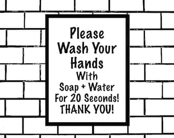 Wash Your Hands, Printable Sign, for 20 Seconds, Covid-19, Home Bathroom or Kitchen Sign, Reminder for Kids To Wash Hands, Digital Wall Sign