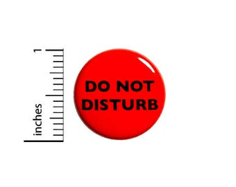 Funny Introvert Button Do Not Disturb Black Red Backpack Jacket Pin 1 Inch #42-23