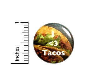 Cute I Love Tacos Button Taco Backpack Pin Random Foodie Humor Nerdy Geeky 1 Inch 1-25