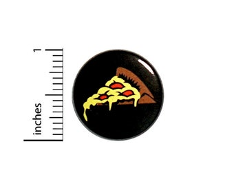 Funny Button Really Cheesy Pizza Slice Badge Random Humor Jacket Pin 1 Inch 51-28