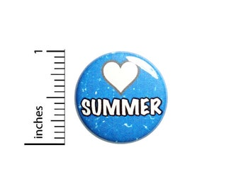 """Love Summer Pin Button or Fridge Magnet, Cute Summer Pin Button, Summertime, Beach, Pool Party Favors, Button Pin or Magnet, Gift 1"""" 87-1"""