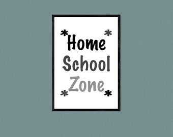 Homeschool Sign, Home School Zone, Printable Sign, Organization, At Home, Desk, Distance Learning Sign, Neutral Colors, Digital Wall Sign