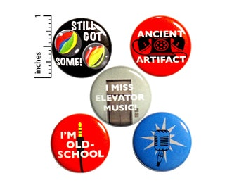 "Funny Birthday Pin for Backpack, Buttons or Fridge Magnets, Vintage Style, Lapel Pins, Badges, Sarcastic Pins, 5 Pack Gift Set 1"" P41-1"