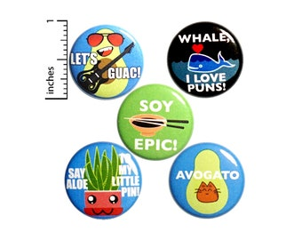 "Pun Pin Gift Set, Pin for Backpack Set of 5, Buttons or Fridge Magnets, Cute Lapel Pins, Kawaii Style Pin-Backs, Backpack Pins, 1"" P49-1"