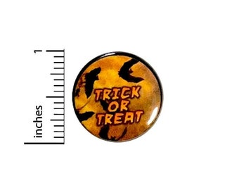 Trick Or Treat Button Halloween Party Favor Pin Bats Spooky Scary Pin Pinback 1 Inch