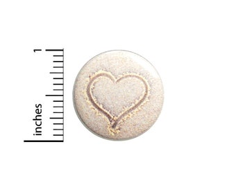 """Sand Drawing Pin Button or Fridge Magnet, Heart in Sand, Cute Pin Button, Beach, Sand, Heart, Button Pin or Magnet, Beach Gift, 1"""" 87-3"""
