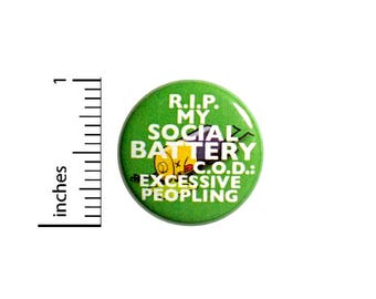 Funny Introvert Button R.I.P My Social Battery Is Dead Backpack Pin 1 Inch #47-32