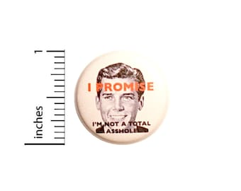 Funny Vintage Style Pin for Backpack, Button or Fridge Magnet, Sarcastic, Weird, Cool, Jacket Lapel Pin, Epic Backpack Pin, 1 Inch 16-23