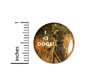 Button I Love Dogs // Backpack or Book Bag Pinback // Dog Person Gift Pin // 1 Inch 10-10