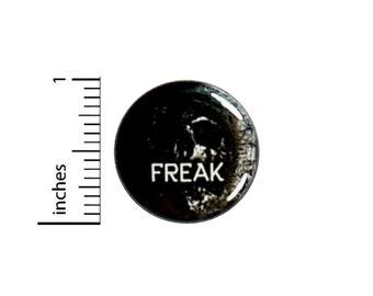 Freak Button // Black Skull Emo Goth Random Pinback // Backpack or Jacket Pin // 1 Inch 16-15