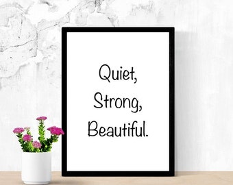 Beautiful Quote, Printable Art, Introvert Gift, You Are, Quiet, Strong, Beautiful, Daughter Gift, Digital Wall Art, Living Room Sign