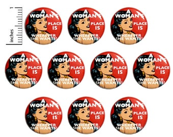 """Feminist (10 Pack) Buttons Pin for Backpack or Magnets, Women's Rights, A Woman's Place, Strong Women, Positive, Encouraging  1"""" 10PS59-15"""