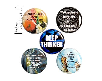 "Wisdom & Wonder Pins for Backpacks or Fridge Magnets, Philosophy, Quote Buttons, Imagination Pins, 5 Pack, Deep Thinker Gift Set 1"" P45-5"