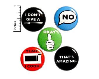 "Sarcastic Pun Buttons or Fridge Magnets, 5 Pack of Backpack Pins or Magnets, Jacket Lapel Pin or Magnet Set, Funny Badges, Gift Set 1"" P1-3"