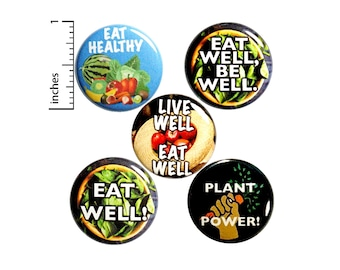 """Healthy Eater Gift Set of Buttons or Fridge Magnets, Healthy Eating, Healthy Eater, Nutritionist, Gift Set Button or Magnet 5 Pack, 1"""" P24-4"""