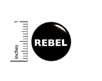 Funny Button Rebel Geekery Nerdy Random Humor Black Backpack Pin Sarcastic Sarcasm 1 Inch