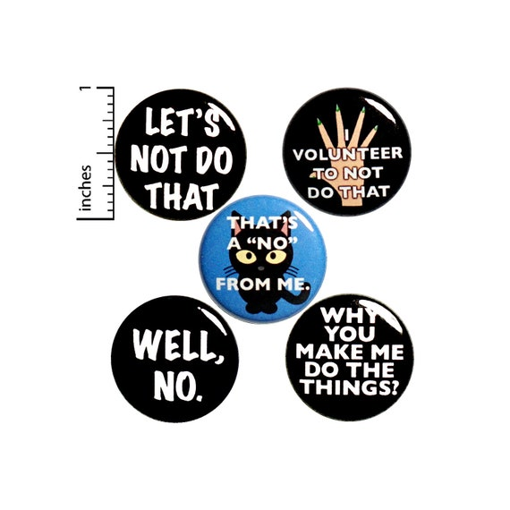 Funny Buttons Sarcastic I Don't Want To Pins for Backpacks Badges Don't Make Me Do Stuff 5 Pack of Lapel Pins Random Humor 1