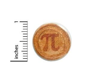 Funny Pi Pie 3.14 Button Pin Nerdy Geekery Nerdy Geeky Gift Pinback 1 Inch