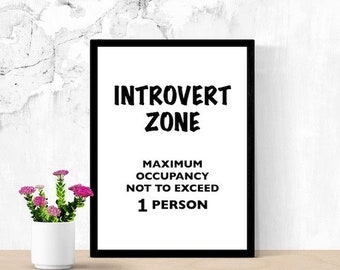 Funny Printable Art, Introvert Gift, Introvert Zone, Funny Door Sign, Digital Wall Art, Room Sign, Sarcastic Humor, Funny Office Sign