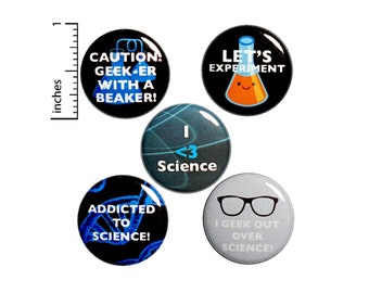 """Science Buttons 5 Pins Pack of Backpack Jacket Pins or Fridge Magnets Chemistry Geeky Nerdy Gift Set Science Class, 1"""" #P7-2"""
