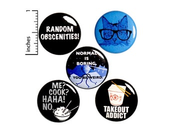 """Funny Pin Buttons or Fridge Magnets, Teen Gifts, Backpack Pins, Birthday Gift, Edgy, Funny Button or Magnet Gift Set, 5 Pack,  1"""" #P17-3"""