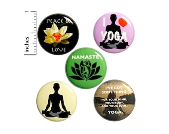 """Yoga Pin Buttons or Fridge Magnets, Yoga Class Gifts, Backpack Pins, Peace & Love, Namaste, Pin Buttons or Magnets, Yoga Gift Set 1"""" #P9-3"""