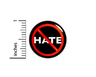 Don't Hate Button No Hate Positive Acceptance Peace Love Backpack Pin Pinback 1 Inch