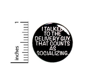 """Funny Introvert Pin Button or Fridge Magnet, Birthday Gift, Backpack Pin, Introvert Gift, Pin, Button Pin or Magnet, 1"""" 87-11"""