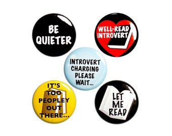 Introvert Buttons or Fridge Magnets, 5 Pack of Backpack Pins, Lapel Pins, Cool Gift for Introvert Friend, Funny Introvert Humor 1 Inch, P2-4