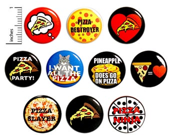 Funny Pizza Buttons Pin for Backpack or Fridge Magnets, I Love Pizza, Pizza Party, Pizza Lover, Gift Set, 10 Pack, Cute 1 Inch 10P16-1
