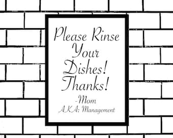 Rinse Your Dishes, Printable Sign, Wash Your Dishes, Funny Kitchen Sign, Cute Kitchen Sign, Instructions for Kids, Mom, Digital Wall Sign