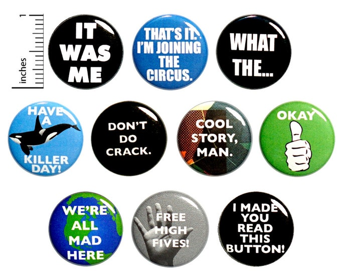 Featured listing image: Funny Sarcastic Buttons We're All Mad Here Edgy Cool Pin for Backpack or Jackets Lapel Pins Badges 10 Pack Gift Set 1 Inch 10P9-1