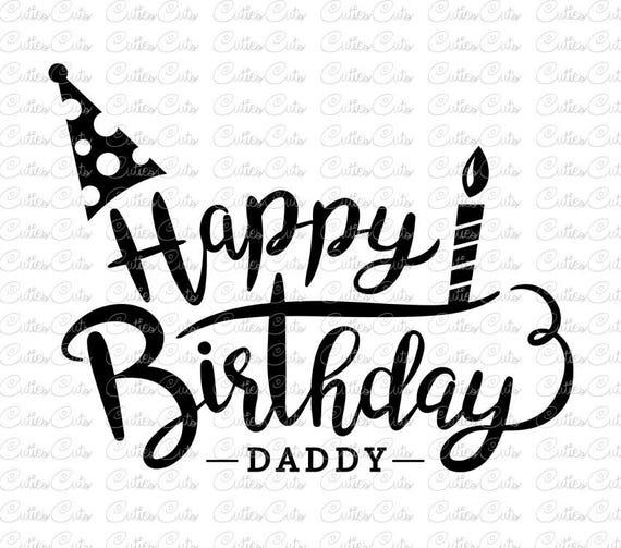 Glucklich Geburtstag Papa Svg Dxf Png Geburtstag Papa Clipart Etsy